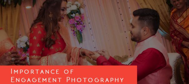 importance of engagement photography